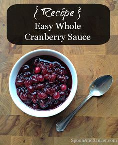 Easy Whole Cranberry Sauce Recipe - Spoon & Saucer