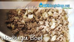 201 calorie Hamburger Bowl, this is so filling and has so much flavor! Love it!