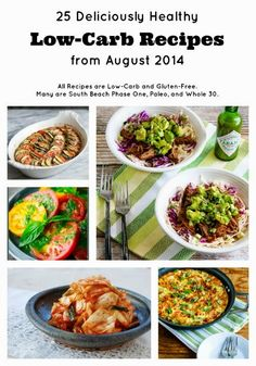 25 Deliciously Healthy #LowCarb Recipes from August 2014; this is a monthly round-up of recipes from all over the web.  [from KalynsKitchen.com]  #GlutenFree #SouthBeachDiet #Paleo #Whole30