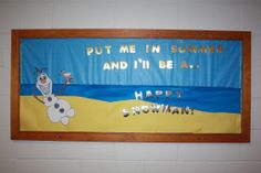 Frozen Bulletin Board to add some color to the hall. Also, since it has been so cold lately here in the Midwest I thought the humor might be appreciated.