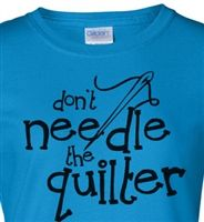 Needle the Quilter T-Shirt