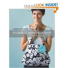Make It Sew Modern: Gather, Twist, Pleat, Texture