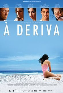 Adrift (Portuguese: À Deriva) is a 2009 Brazilian drama film directed by Heitor Dhalia. The film stars Camilla Belle and Vincent Cassel. It competed in the Un Certain Regard section at the 2009 Cannes Film Festival.