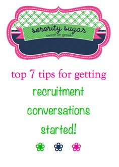 rush small talk is never easy! get your PNM conversations off the ground with these 7 conversation starter tips <3 BLOG LINK:   http://sororitysugar.tumblr.com/post/58347560929/rush-talk-get-the-conversation-started#notes