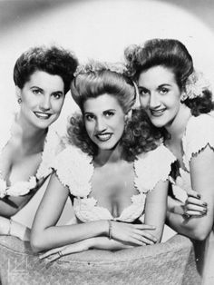 1947 ,The Andrews Sisters, from left, Maxine Andrews, Patty Andrews, and LaVerne Andrews.