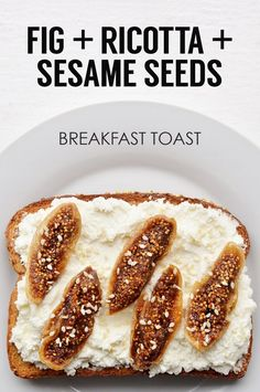 Sliced Dried Figs + Ricotta Cheese + Sesame Seeds | 21 Ideas For Energy-Boosting Breakfast Toasts
