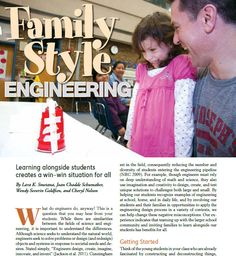 Here's a great STEM article in Science and Children magazine called Family Style Engineering. It was written by Wendy Goldfein and Cheryl Nelson of the Get Caught Engineering website for elementary teachers.