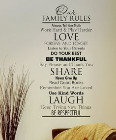 Take a look at this Family Rules Wall Quote by Wallquotes.com by Belvedere Designs on #zulily today!