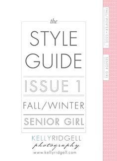 senior style guide - kelly ridgell