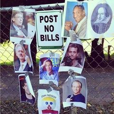 Warning . POST NO BILLS stolen from our friends at @Emily Fuchs