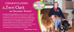 Congratulations to our December Spring Into Action pet rescue hero - Terri Clark from Almost Home Foundation!