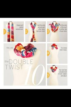 Scarf tying double twist - double the fun, change your look with this easy twist!!