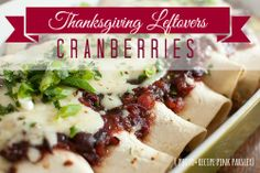 Thanksgiving Leftovers: recipes to revamp cranberries {Handcrafted Parties}