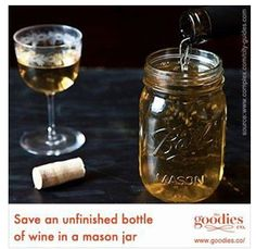 Put leftover wine in mason jar