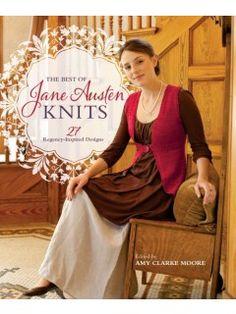 The Best of Jane Austen Knits: 27 Regency Inspired Designs. By Amy Clarke Moore. Interweave, Feb. 2015. 160 p. EA.