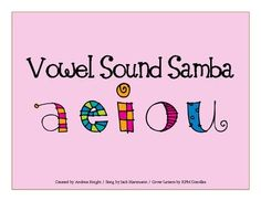 Vowel Sound Samba Slide Show  {Includes both sounds and the sign language letter for each vowel.}  $