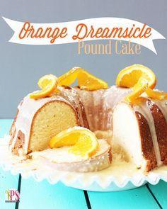 Orange Dreamsicle Pound Cake Recipe - This looks amazingly good!
