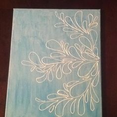 Paint a canvas with a sponge brush and then use Elmer's glue and or puffy paint to create a unique design