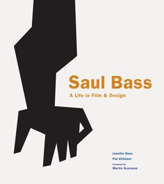 Saul Bass by Jennifer Bass and Pat Kirkham. Foreword by Martin Scorsese. Find it here http://www.amazon.com/Saul-Bass-Life-Film-Design/dp/1856697525 #Saul_Bass #Biography #Jennifer_Bass #Pat_Kirkhan #Martin_Scorsese
