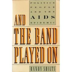 And the Band Played on: Politics, People, And the AIDS Epidemic by Randy Shilts, http://www.amazon.com/dp/0312009941/ref=cm_sw_r_pi_dp_vZ4Opb1E7NK4E