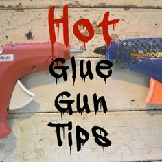 Hot glue gun tips SQ http://countrydesignstyle.com #hotglue #diytips