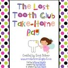 Celebrate when a student loses a tooth with this Lost Tooth Club Take-Home Bag packet!  This packet will enhance the Home-School Connection, promot...