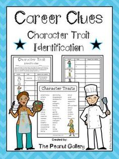 This activity involves students using characters' careers as clues to character traits. For example, someone who is a chef may be creative because he/she must come up with new recipe ideas for his/her menu. Students must also give details to support their opinions on the chart provided. Both color and black/white charts are included. Two lists of character traits (for different grade/ability levels) are also provided as student reference sheets in both color and black/white as well. ($)