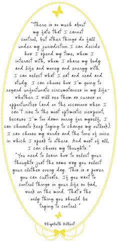 """Powerful! Print it. In color. And read it every day!!!   Quote from """"Eat Pray Love"""" by Elizabeth Gilbert"""