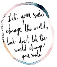 let your smile chang