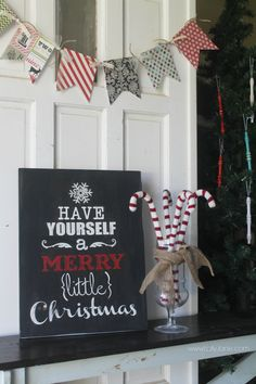 Have yourself a Merry little Christmas sign via www.lollyjane.com