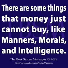 There are some things.........