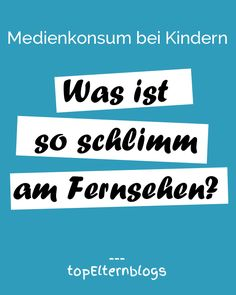 Medienkonsum Kinder: