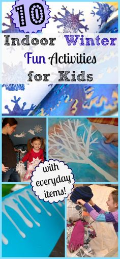 10 Indoor Winter Fun Activities for Kids (using common household items you probably already have on-hand.) #parenting #indoorfun