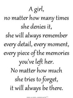 A girl always remembers..