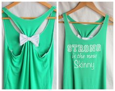 Strong is the new Skinny  Green Workout Clothes by personTen. , via Etsy.