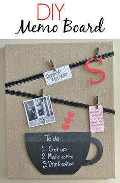 DIY Memo Board using a burlap canvas.  Cute idea for a coffee lover!