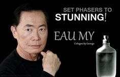 georg takei, funny pictures, funni, star, inspir, eau, fan, quot, reject hate