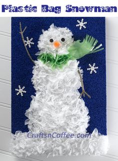 This cute Snowman Picture is made with plastic shopping bags. Genius! CraftsnCoffee.com