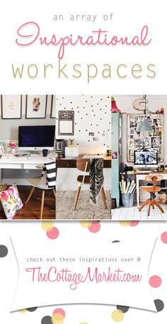An Array of Inspirational Workspaces - The Cottage Market