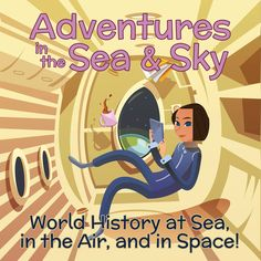 Learn about history and how it changed through the development of sailing, flight and space travel. This program is filled with amazing journaling, engaging science study, enriching activities and living books!