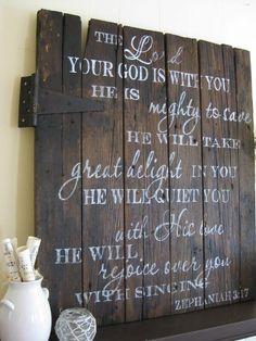 Handpainted wood barn door with Zephaniah verse (Reserved). $150.00, via Etsy. one of my favorite bible verses