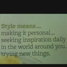 Style is..