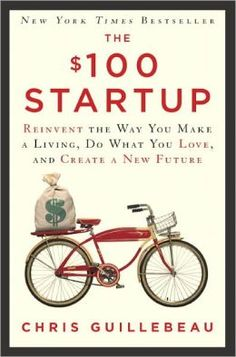 The $100 Startup. Highly recommended by one of my fave bloggers, The Nester! For more info and free PDF resources go to 100startup.com