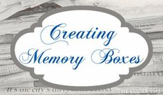 The O.C.D. Life: Creating Memory Boxes!