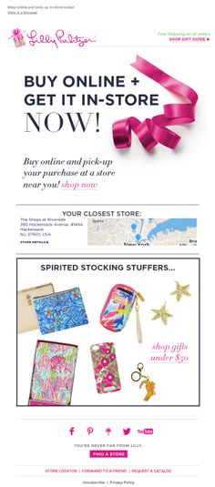 As shipping time became more limited approaching the holidays, Lilly Pulitzer encouraged shoppers to order online and pick up at the closest store location by including a real-time local map and store address information in this holiday email. #emailmarketing #retail #geotargeting #holidayemail