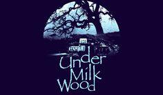 Under Milk Wood - A Welsh Mix Celebrating St David's Day