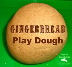 Mom to 2 Posh Lil Divas: Preschool Fun: Gingerbread Play Dough
