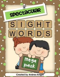 Spectacular Sight Words Mega Pack:  189 pages of engaging and interactive sight word practice!   $