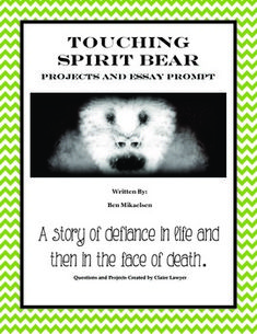 book report on touching spirit bear Touching spirit bear book report essays in this chapter, the main character and three other characters were introduced the main character, cole is a fifteen year old boy who lived in minneapolis and he got in trouble with the law most of his life the three other characters were garvey, edwin and p.
