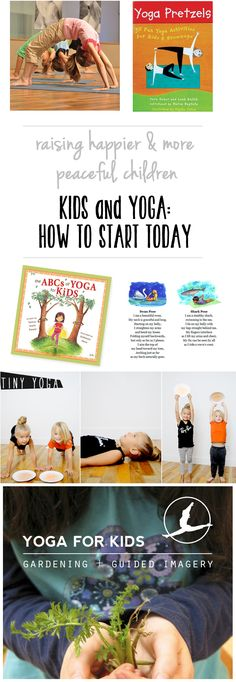 How to get kids started with yoga early so they can enjoy the benefits their whole life.